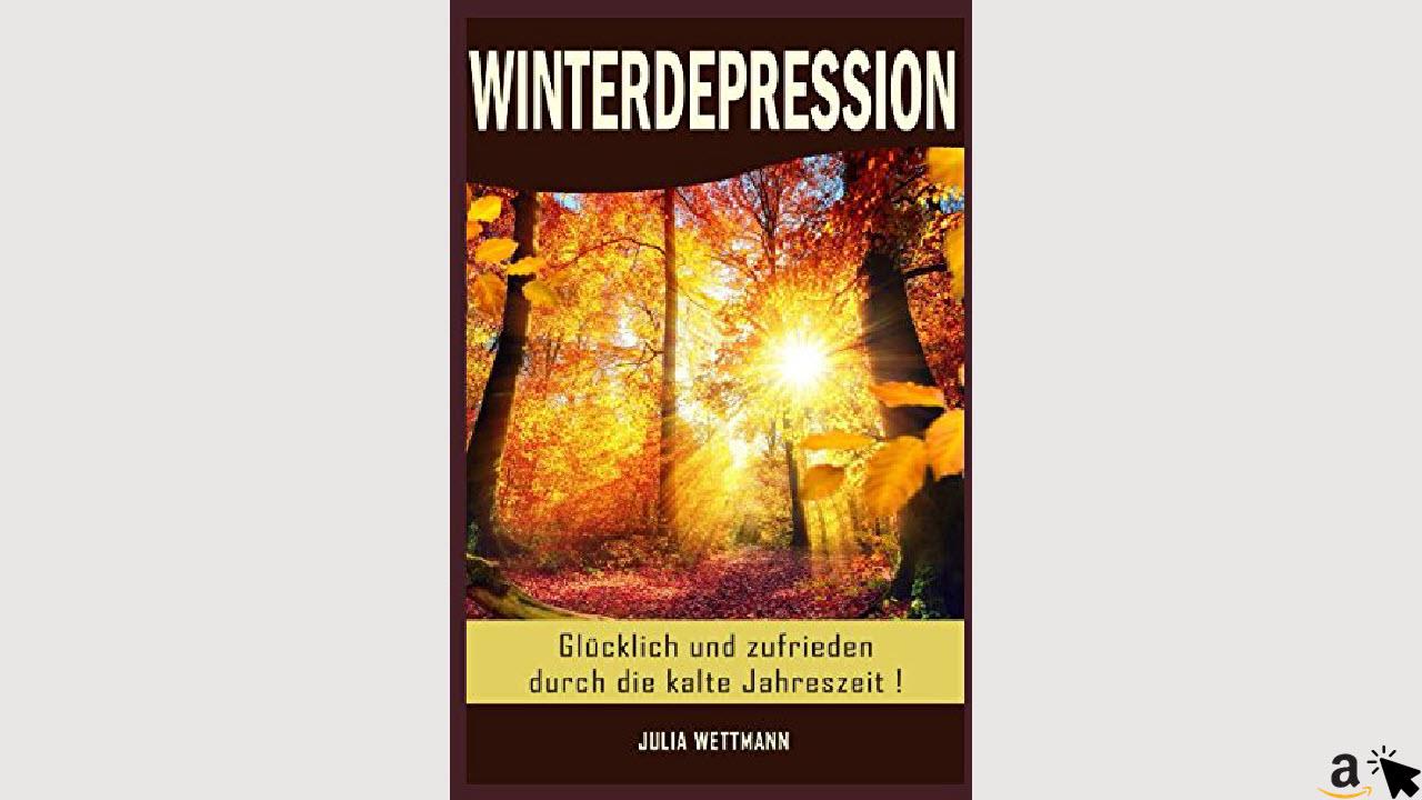 Winterdepression - Glücklich und zufrieden durch die kalte Jahreszeit